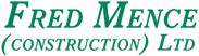 Fred Mence Construction